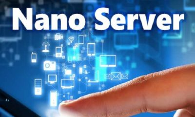 Windows Server 2016 Nano Server Nedir?