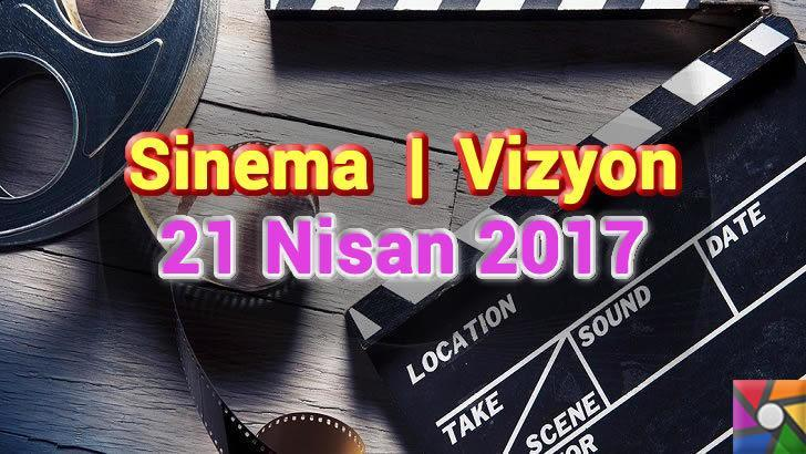 Bu Hafta Vizyona Girecek Filmler – 21 Nisan