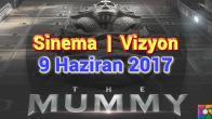 Bu hafta Vizyona Girecek Filmler – 9 Haziran 2017