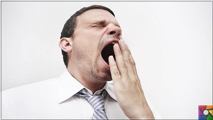 Esnemenin vücudumuza ne etkisi var? Esnemek yararlı mı? Zararlı mı? | Çok çalışmak ve uykusuz kalmak esneme nedeni mi?