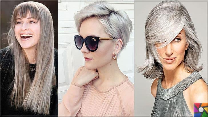 Kadınların yeni saç modası Gri Saçlar nasıl yapılır? Kendin Yap | Gri saç modeli tüm yüz tiplerinde farklı saç tasarımları ile dikkat çekiyor