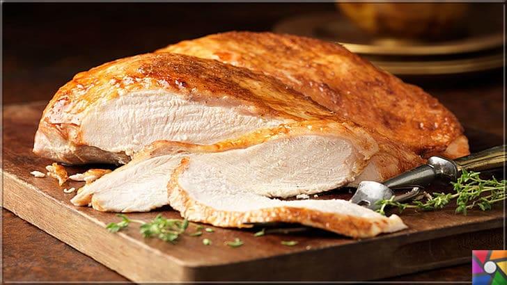 Kalp ve Damar Sağlığı için tüketilmesi gereken en önemli 40 süper gıda | Tavuk ve hindi göğüs etinde yağ ve karbonhidrat yoktur
