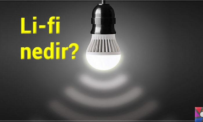 Lifi Nedir? Wifi Nedir? LiFi ve WiFi Arasındaki Farklar Nelerdir?