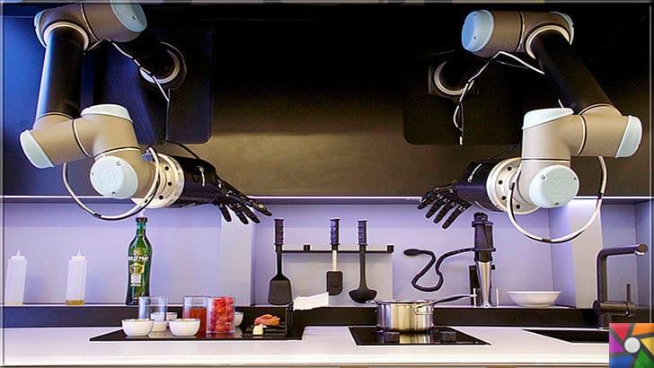 Teknoloji ile insan hayatına giren yenilikler nelerdir? Teknoloji zararlı mı? | Gerçek mutfak robotları gelecek ve yemek yapmak artık tarih olacak