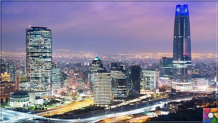 Dünyanın en şeffaf ve en iyi yönetilen 6 ülkesini biliyor musunuz? | Latin ülkelerinin en refah ülkesi Şili