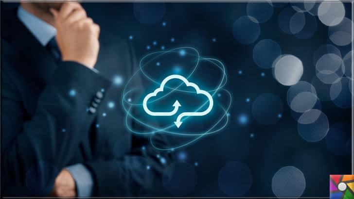 Bulut Bilişim nedir? Bulut Teknoloji neden kullanmalı? | Şirketler için bulut teknolojisi çok önemli bir avantaj olup hem kolaylık hemde maliyetleri düşürüyor