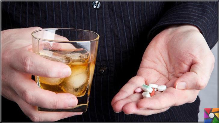 Alkolle beraber hangi ilaçlar alınmamalı?