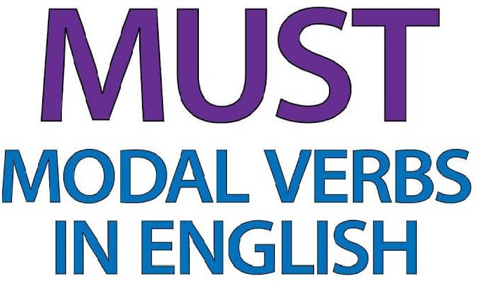 Must nedir? Must nasıl kullanılır? | Modal Verbs – İngilizce yardımcı fiiller